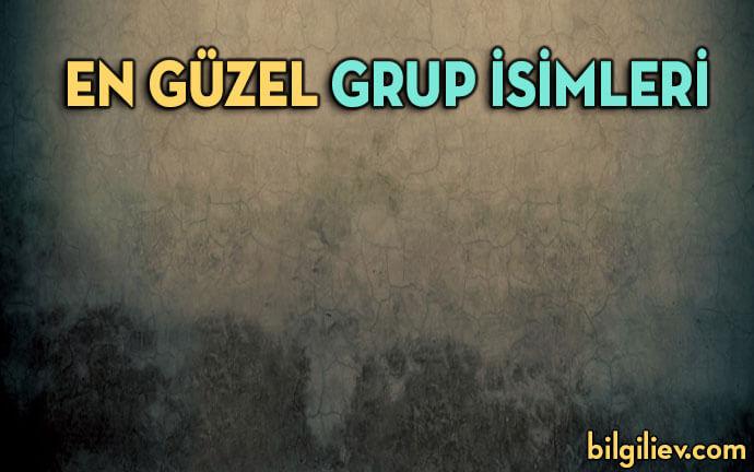 grup-isimleri;komik-grup-isimleri;en-güzel-grup-isimleri;güzel-grup-isimleri;etkileyici-grup-isimleri;kız-grup-isimleri;havalı-grup-isimleri;grup-isimleri-önerileri;türkçe-grup-isimleri;arkadaş-grubu-isimleri