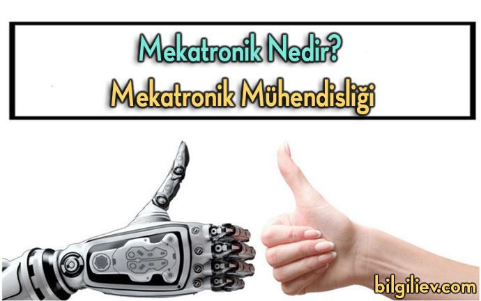 mekatronik;mekatronik-nedir;mekatronik-mühendisliği-nedir;mekatronik-mühendisliği;mekatronik-bölümü-nedir;mekatronik-bölümü