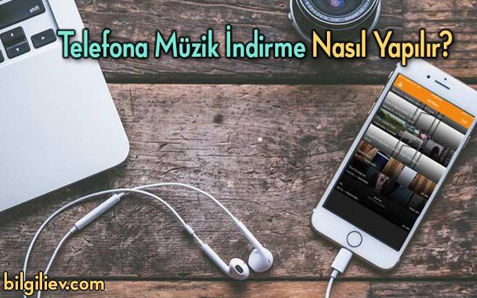 telefona-muzik-indirme-ücretsiz