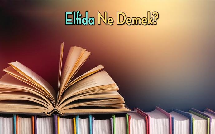 elfida-anlamı